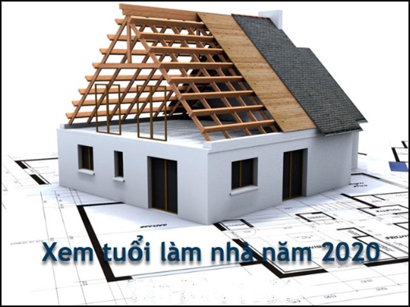 Năm 2020 tuổi nào xây nhà thì hợp